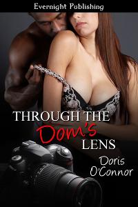 Through The Dom's Lens