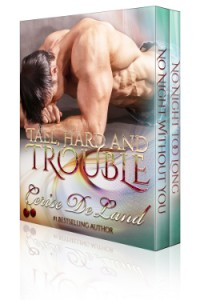 TALL, HARD AND TROUBLE, 2 Romantic Suspense Tales, BoxSet  by Cerise DeLand