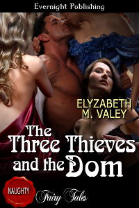 The Three Thieves and the Dom