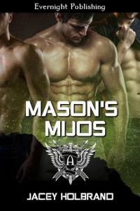 Mason's Mijos