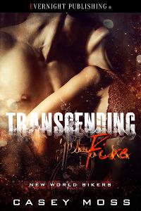Transcending Fire