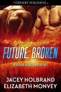 Future, Broken