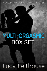 Multi-Orgasmic Box Set