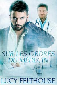 Sur Les Ordres du Medecin