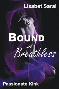 Bound and Breathless