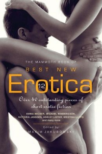 The Mammoth Book of Best New Erotica 12